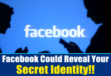 Users, Beware! Facebook Could Reveal Your Secret Identity