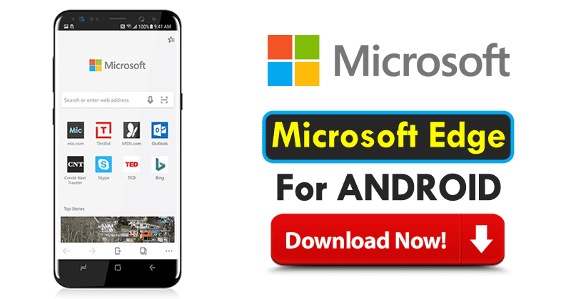 Finally, Microsoft Edge For Android Hits Google Play