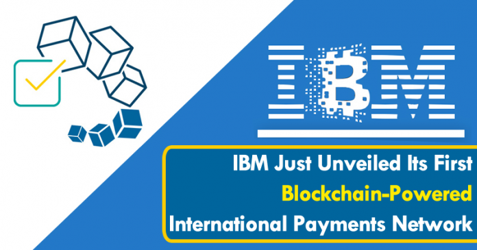 IBM Just Unveiled Its First Blockchain-Powered International Payments Network