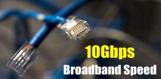 This New Technology Will Give You 10Gbps Broadband Speed At Home