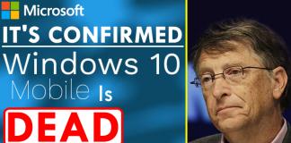 It's Official, Windows 10 Mobile Is Dead