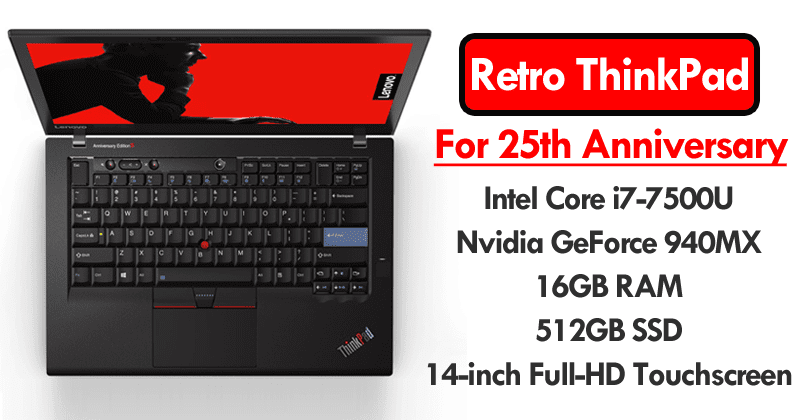 Lenovo Just Unveiled Retro ThinkPad For 25th Anniversary