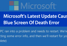 Microsoft's Latest Update Causing Blue Screen Of Death Error