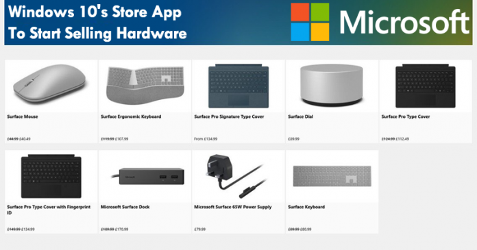 Microsoft Windows 10's Store App To Start Selling Hardware