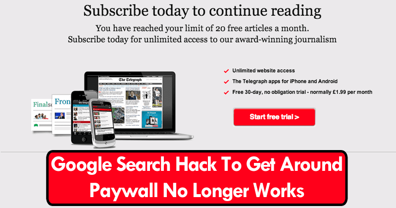 Now Google Search Hack To Get Around Paywall No Longer Works