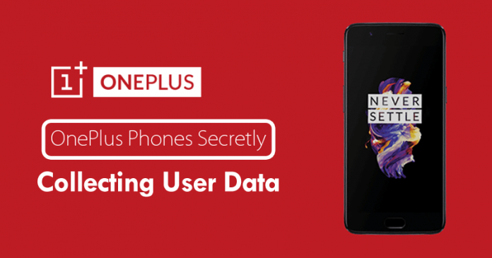 OMG! OnePlus Is Collecting User Data Without Permission