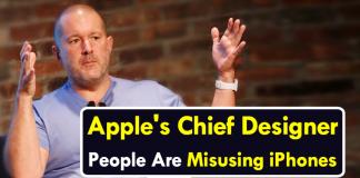 Apple's Chief Designer: People Are 'Misusing' iPhones