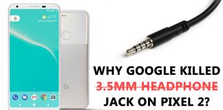 Here's Why Google Killed 3.5mm Headphone Jack on Pixel 2