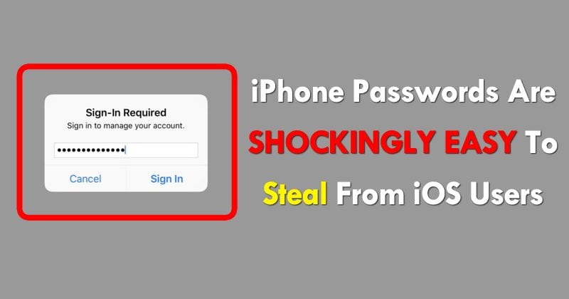 WARNING! iPhone Passwords Are Shockingly Easy To Steal From iOS Users