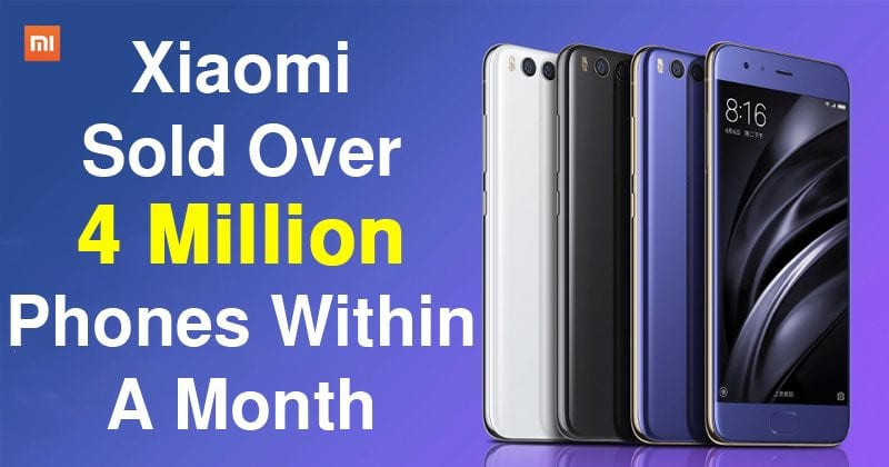 OMG! Xiaomi Sold Over 4 Million Smartphones Within A Month