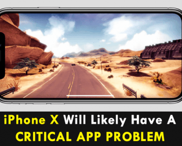 Video: iPhone X Will Likely Have A Critical App Problem