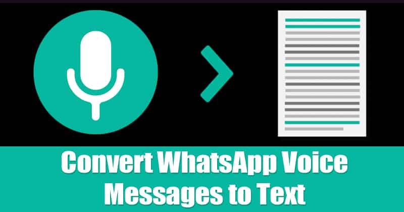 كيفية تحويل رسائل WhatsApp الصوتية إلى نص