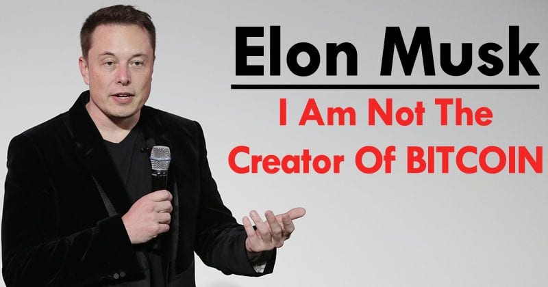 Elon Musk Says That He Didn't Invent Bitcoin
