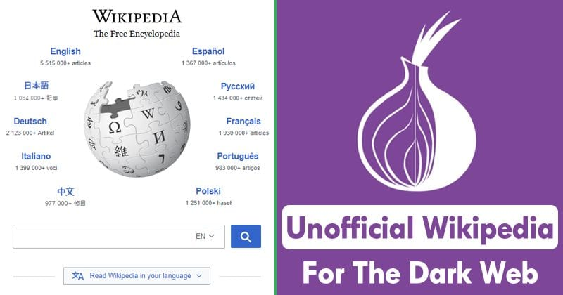 Ex-Facebook Engineer Creates An Unofficial Wikipedia For The Dark Web