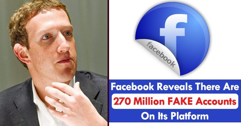 Facebook Reveals There Are 270 Million FAKE Accounts On Its Platform