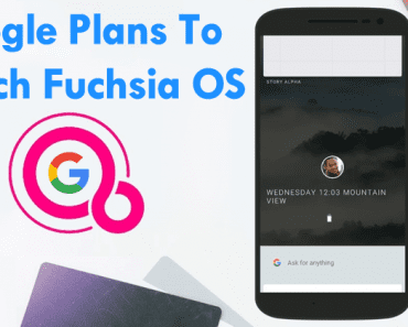 Google Plans To Launch Fuchsia OS