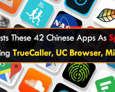 Government Lists These 42 Chinese Apps As Spyware, Including TrueCaller, UC Browser, Mi Store