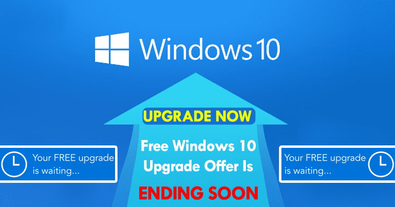 HURRY! Free Windows 10 Upgrade Offer Is Ending Soon