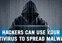 Hackers Can Use Your Antivirus To Spread Malware