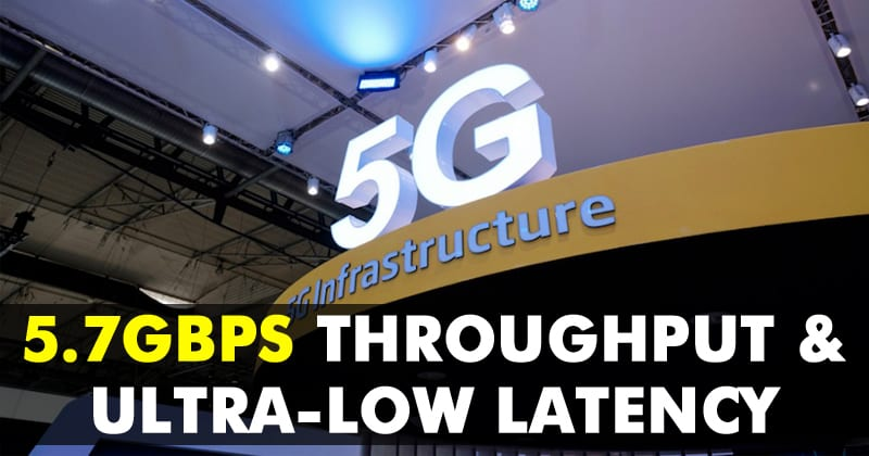 Ericsson's First 5G Demo In India: 5.7Gbps Throughput & Ultra-low Latency