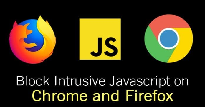 How to Block Intrusive Javascript on Chrome and Firefox