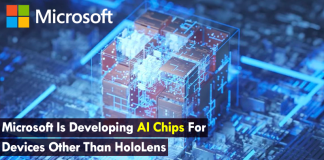 Microsoft Is Developing AI Chips For Devices Other Than HoloLens