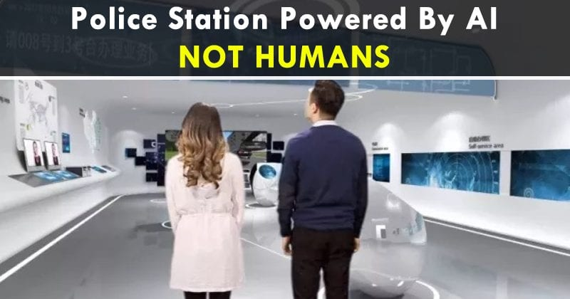 OMG! China Is Building A Police Station Powered By AI, NOT HUMANS