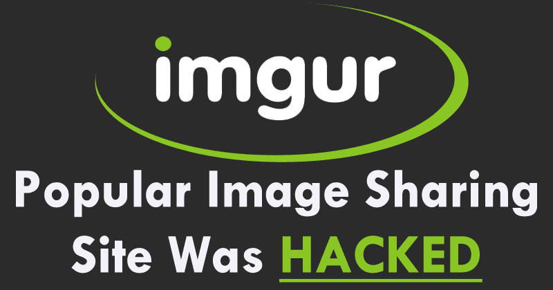 OMG! Hackers Stole Information From 1.7 Million Imgur Accounts
