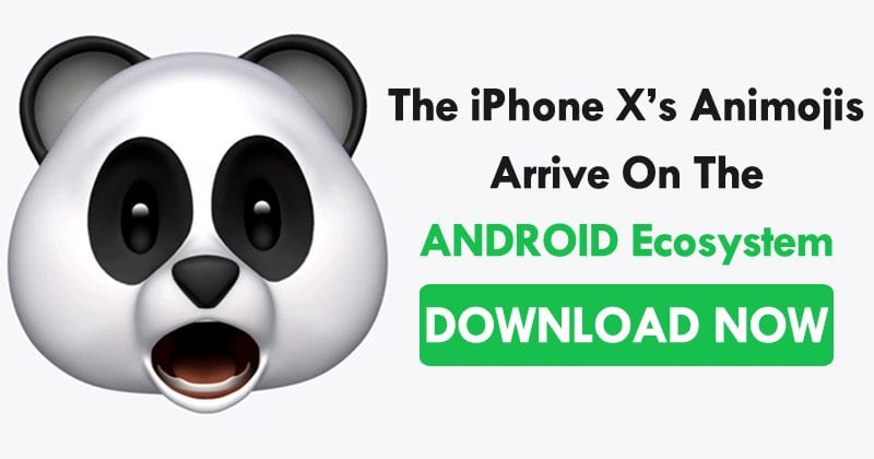 The iPhone X's Animojis Arrive On The Android Ecosystem - Download Now