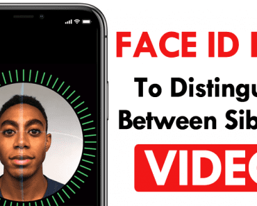 This New Video Shows Face ID Fail To Distinguish Between Siblings