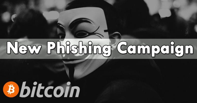 Bitcoin Investors Targeted By New Phishing Campaign