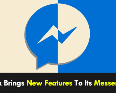 Facebook Brings New Features To Its Messenger App