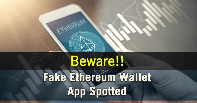 Fake Ethereum Wallet App Spotted In Apple's App Store!