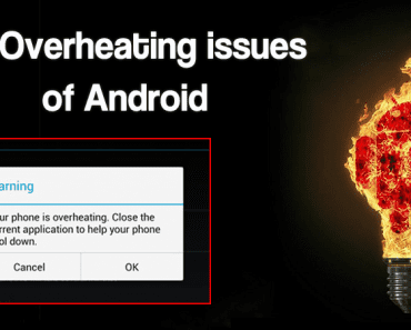 How To Fix Overheating Issues of Android