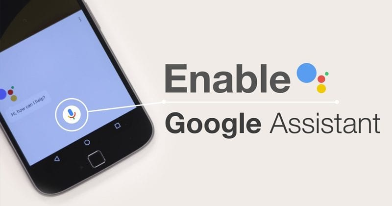 Google Assistant Is Now Available On Older Android Phones & Tablets