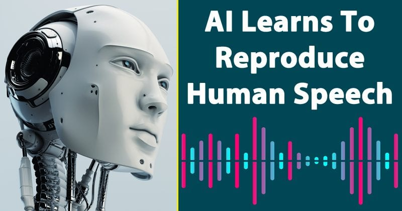 Google's AI Learns To Reproduce Human Speech