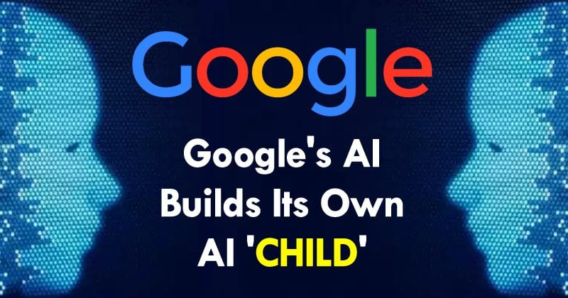 Google's Artificial Intelligence Builds Its Own AI 'Child'