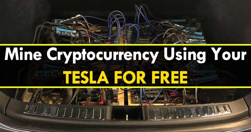 Mine Cryptocurrency Using Your Tesla For Free