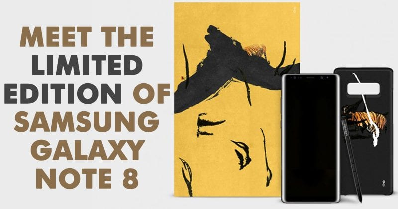 Meet The Limited Edition Of Samsung Galaxy Note 8
