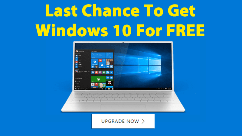 Microsoft - Last Chance To Get Windows 10 For FREE