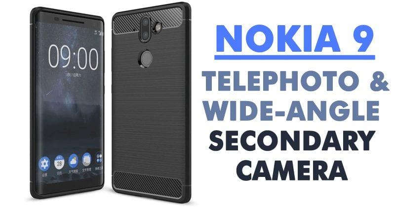 Nokia 9 To Sport Telephoto & Wide-Angle Secondary Camera