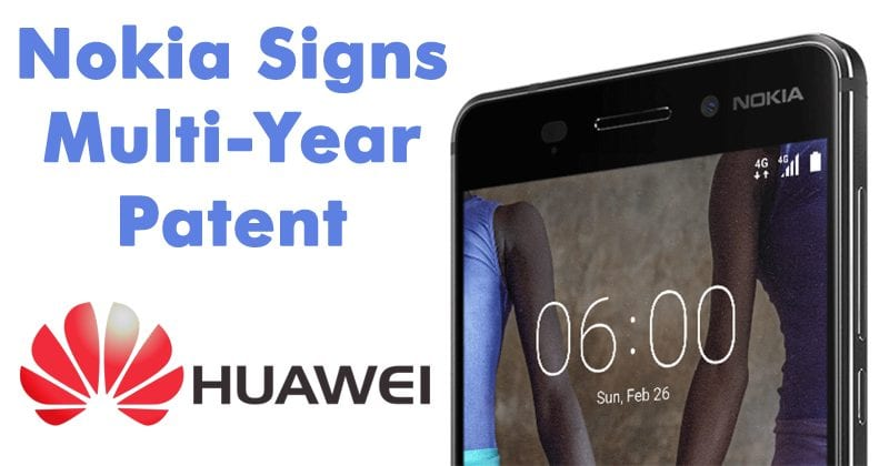 Nokia Signs Multi-Year Patent Deal With Huawei