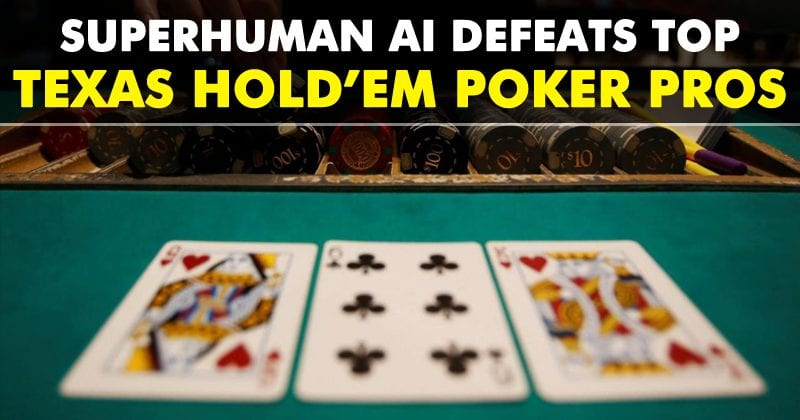 This Superhuman AI Defeated Top Texas Hold'em Poker Pros