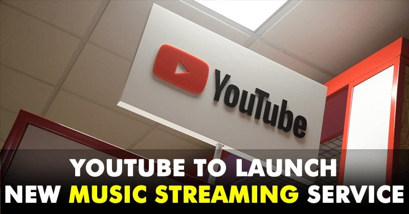 YouTube To Launch New Music Streaming Service Next Year