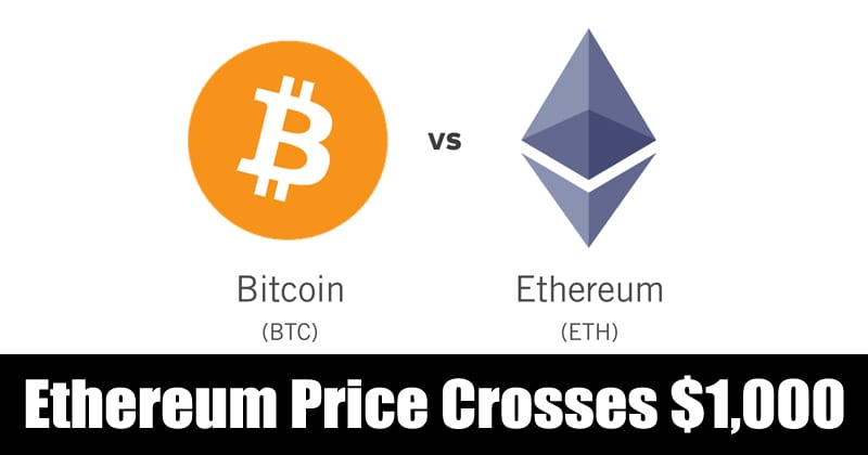 Ethereum Price Crosses $1,000 For The First Time