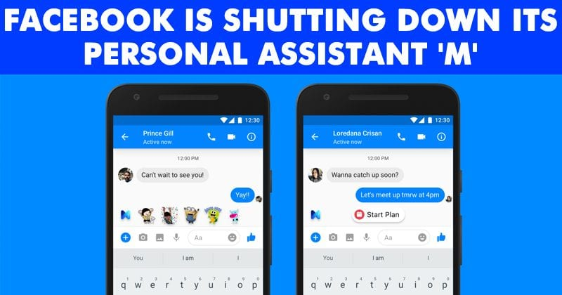 Facebook Is Shutting Down Its Personal Assistant 'M'