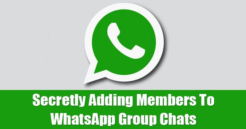 Hackers Can Secretly Add Members To Your WhatsApp Group Chats!