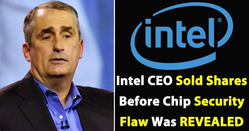 Intel CEO Sold Shares Before Chip Security Flaw Was Revealed