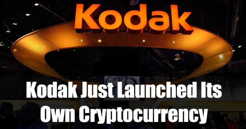 Kodak Just Launched Its Own Cryptocurrency