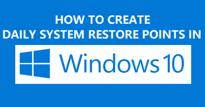 How to Create Daily System Restore Points in Windows